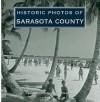Historic Photos of Sarasota County - Steven Rajtar, Steve Cox