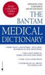 Bantam Medical Dictionary, Fifth Edition - Laurence Urdang