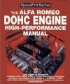 Alfa Romeo DOHC Engine High-Performance Manual - Jim Kartalamakis