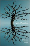 Twisted Branches - Melissa Dodd