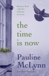 The Time is Now - Pauline McLynn