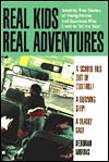 Real Kids Real Adventures: Runaway School Bus - Deborah Morris