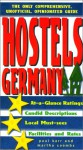 Hostels Germany: The Only Comprehensive, Unofficial, Opinionated Guide - Paul Karr