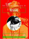 The Virgin Encyclopedia of Reggae (Virgin Encyclopedias of Popular Music) - Colin Larkin