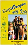 Exploregon with Kids - Barbara Farley Bannister, Jan Carlile
