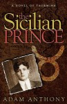 The Sicilian Prince - Adam Anthony