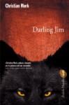 Darling Jim - Christian Moerk, Giorgio Puleo