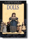 A Connoisseur's Guide to Antique Dolls - Ronald Pearsall