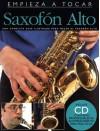 Empieza a tocar Saxofon Alto with CD - Amsco Publications