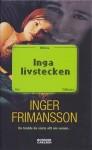 Inga livstecken - Inger Frimansson