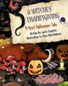 A Witches' Thanksgiving - Laurie Ezpeleta, Anca Delia Budeanu