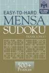 Easy-to-Hard Mensa® Sudoku - Frank Longo