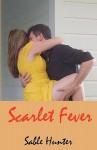 Scarlet Fever - Sable Hunter