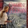 Air Bound: A Sea Haven Novel, Book 3 - Christine Feehan, Phil Gigante