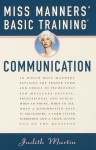 Miss Manners' Basic Training: Communication (Miss Manners Basic Training) - Judith Martin