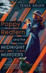 Poppy Redfern and the Midnight Murders - Tessa Arlen