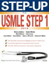 Step-Up to USMLE Step 1: The 2013 Edition (Step-Up Series) - Brian Jenkins, Samir Mehta, Mike McInnis, Chris Lewis, Michael Mcinnis, Mehta MD, Sonia, Mehta MD, Sonul, Mirarchi MD, Adam, Milder MC USNR, Edmund