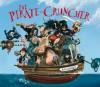 The Pirate Cruncher by Jonny Duddle (1-Jun-2010) Paperback - Jonny Duddle