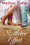 The Mistletoe Effect - Melissa Cutler
