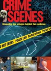 Crime Scenes: Revealing the Science Behind the Evidence - Paul Roland