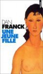 Une jeune fille - Dan Franck