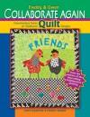 Freddy & Gwen Collaborate Again: Freewheeling Twists on Traditional Quilt Designs - Freddy Moran, Gwen Marston