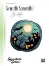 Tarentella Scarentella!: Sheet - Catherine Rollin