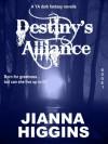 Destiny's Alliance (Destiny, #1) - Jianna Higgins