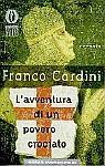 L'avventura di un povero crociato - Franco Cardini