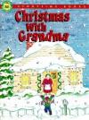 Christmas with Grandma (Storytime Christmas Books) - Frank McClanahan, Noelle Giddings