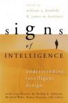 Signs of Intelligence: Understanding Intelligent Design - William A. Dembski
