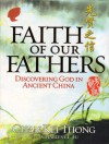 Faith of Our Fathers - Chan Kei Thong