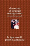The Secrets of Strategic Management: : The Ansoffian Approach - H. Igor Ansoff