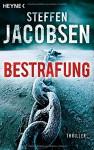 Bestrafung: Thriller - Steffen Jacobsen, Maike Dörries