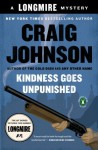 By Craig Johnson Kindness Goes Unpunished: A Walt Longmire Mystery (A Longmire Mystery) (Reprint) [Paperback] - Craig Johnson