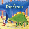 The Dinosaur - Anna Milbourne