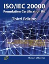 ISO/Iec 20000 Foundation Complete Certification Kit - Study Guide Book and Online Course - Third Edition - Ivanka Menken