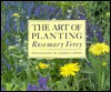 The Art of Planting - Rosemary Verey