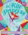Kite Princess - Juliet Clare Bell, Laura-Kate Chapman, Imelda Staunton