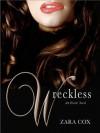 Wreckless - Zara Cox