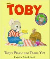 Toby's Please and Thank You (Toby) - Cyndy Szekeres
