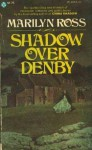 Shadow Over Denby - Marilyn Ross
