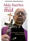 Por qué el mal (Filosofía) (Spanish Edition) - Gabriel Amorth, Roberto Italo Zanini, Editorial San Pablo España