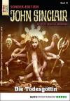 John Sinclair Sonder-Edition - Folge 012: Die Todesgöttin - Jason Dark