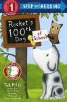 Rocket's 100th Day of School (Step Into Reading, Step 1) - Tad Hills
