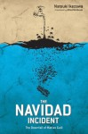 The Navidad Incident: The Downfall of Matías Guili - Natsuki Ikezawa, Alfred Birnbaum