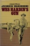 Wes Hardin's Gun - John Henry Reese