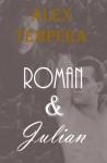 Roman & Julian - Alex Tempera
