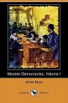 Modern Democracies, Volume I - James Bryce