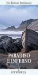 Paradiso e inferno - Jón Kalman Stefánsson, Silvia Cosimini, Emanuele Trevi